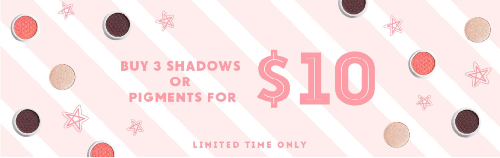 Colourpop Buy 3 shadows or pigments for $10