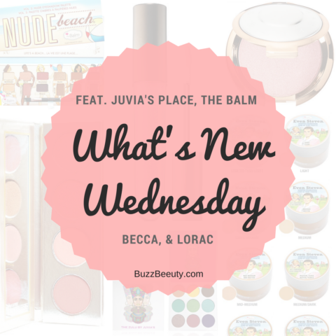 What's New Wednesday? New Makeup releases from Juvia's Place, The Balm, Becca Cosmetics, and Lorac.