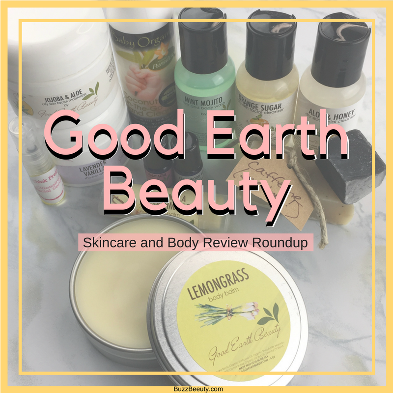 Good Earth Beauty Skincare and Body Care Review Roundup